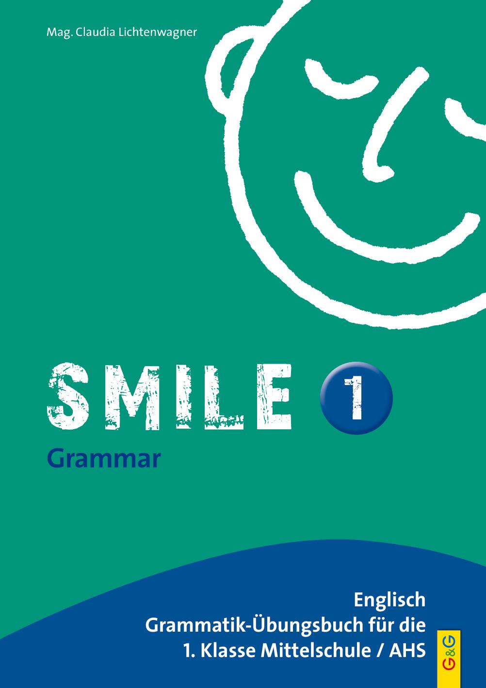 Smile 1 – Englisch Grammatik-Übungsbuch für die 1. Klasse AHS/NMS ...
