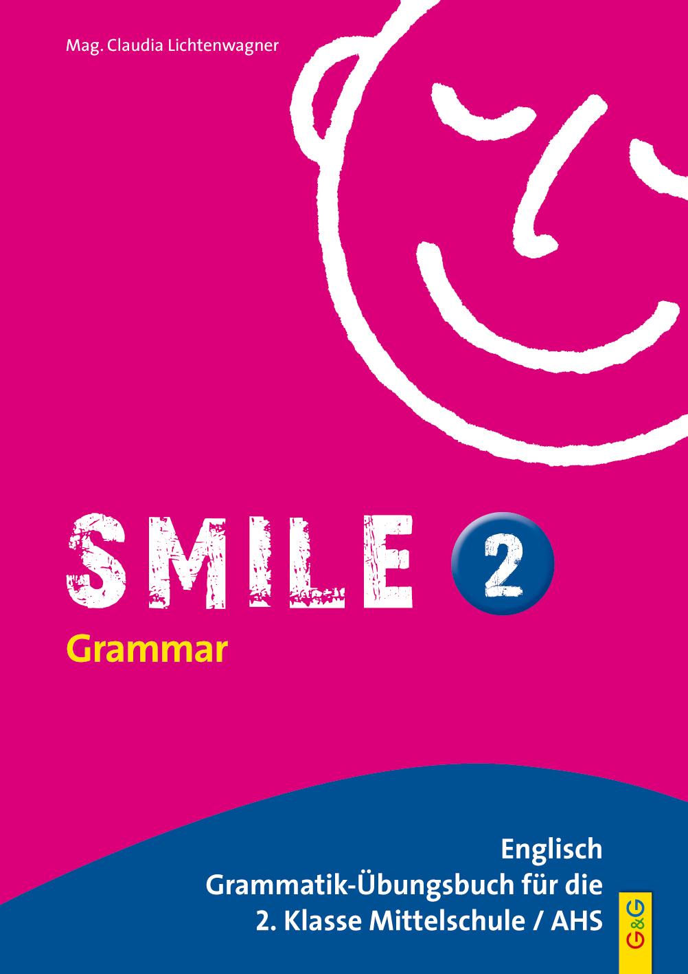Smile 2 – Englisch Grammatik-Übungsbuch für die 2. Klasse AHS/NMS ...
