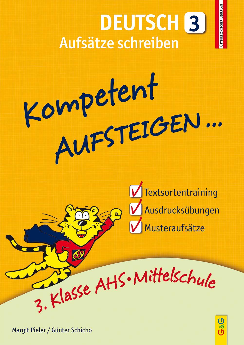 Kompetent Aufsteigen Deutsch 3 – Aufsätze schreiben | G&G ...