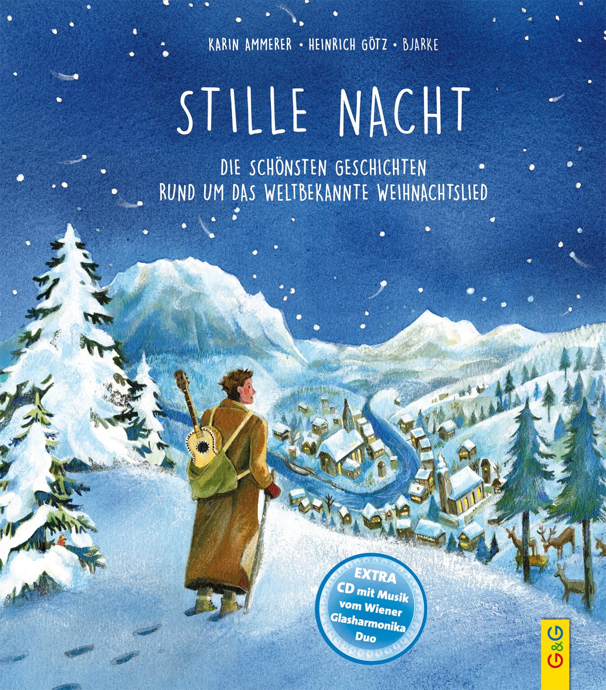 Stille Nacht – Die schönsten Geschichten rund um das weltbekannte ...